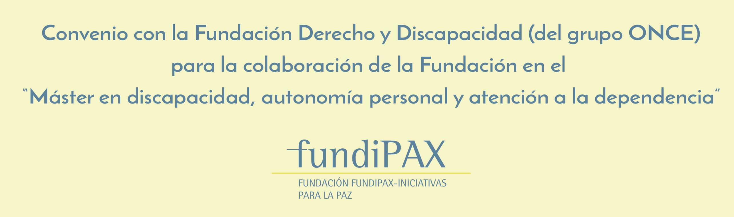 Convenio con la Fundación Derecho y Discapacidad (del grupo ONCE)